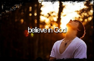 Believe in God